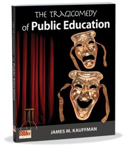 The Tragicomedy of Public Education