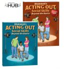 Acting Out Social Skills: Beyond the Basics