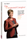 The Unexpected Caregiver Expanded Edition