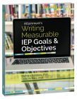 Writing Measurable IEP Goals and Objectives