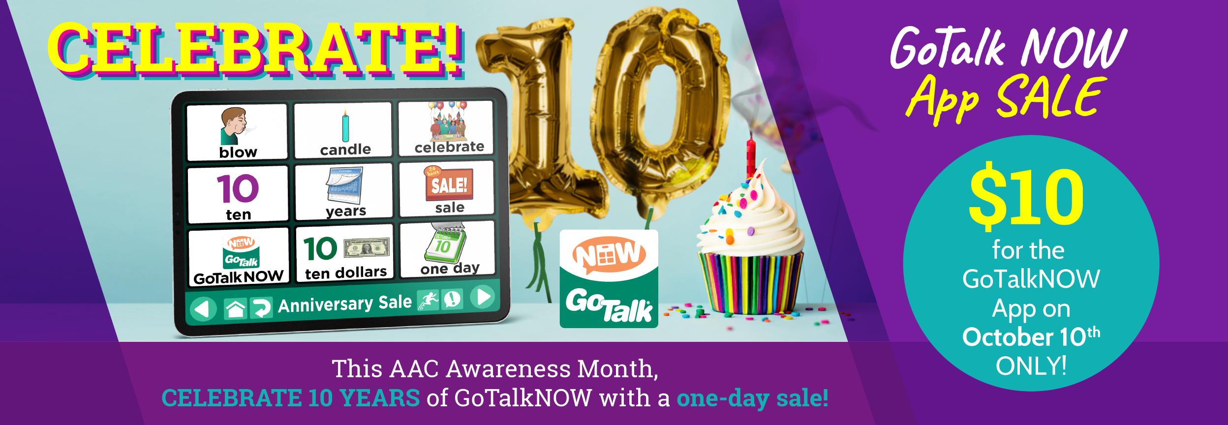 GoTalk NOW 10th Anniversary Sale