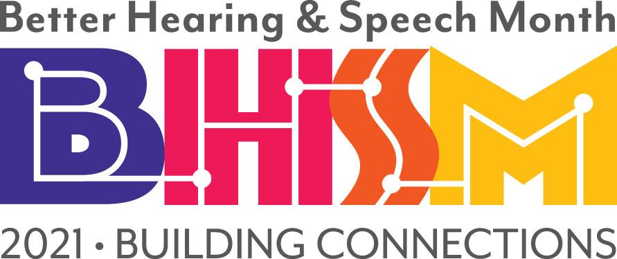 Better Hearing and Speech Month 2021